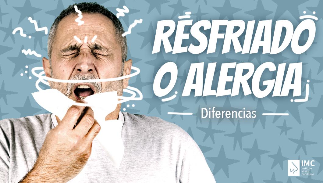 Diferencia entre resfriado y alergia